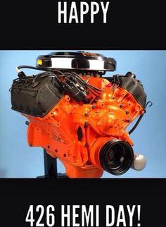 Happy 426 Hemi Day! #Mopar #MuscleCar #Dodge #Plymouth #Chrysler #Charger #Challenger #Barracuda #GTX #RoadRunner
