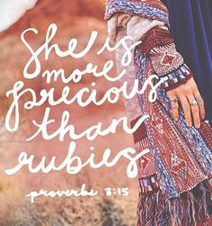 Proverbs 30:10 discribes a woman's worth