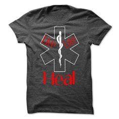 Live Love Heal T-Shirts, Hoodies (21.99$ ==► Order Shirts Now!)