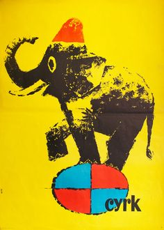 Elephant in hat on ball | 1962 | artist: Chmielewski, Witold || Polish Poster