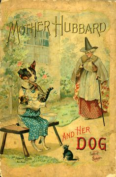 """Mother Hubbard & Her Dog"" By Sarah Catherine Martin (1880?) McLoughlin Brothers Publishing"