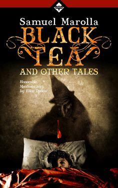 Samuel Marolla - Black Tea and Other Tales by Diramazioni