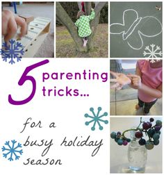 5 #parenting tricks for the busy holiday season