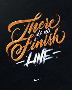 There is no finish line #lettering #calligraphy #nike #quote #ipadpro #procreate