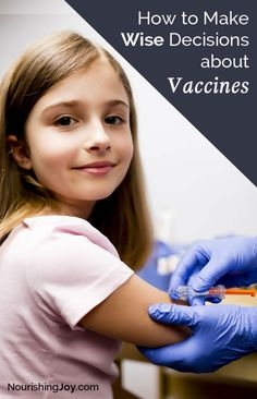 Vaccines are serious business, so here's a no-nonsense guide to making wise decisions for your children