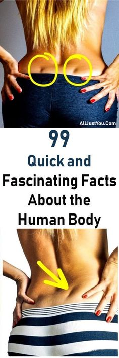 99 Quick and Fascinating Facts About the Human Body #fact #about #beauty #health #fitness #womens #beautyblogger