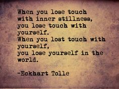 Don't lose yourself in the world