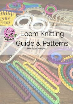 Loom Knitting Guide & Patterns: Perfect for Beginner to Advanced Loom Knitters Loom Knitting For Beginners, Round Loom Knitting, Loom Knitting Stitches, Spool Knitting, Knifty Knitter, Loom Knitting Projects, Knitting Books, Loom Knitting Blanket, Loom Blanket