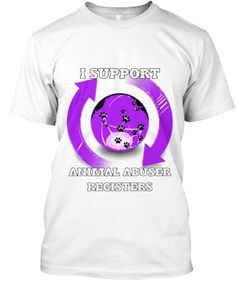Support Animal Abuser Registers! | Teespring