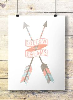 Follow your Dreams  two colorways pink and blue by SouthPacific (Art & Collectibles, Prints, Digital Prints, arrow, arrows, tribal, north, south, east, west, direction, travel, follow your arrow, printable, boys room, girls room)