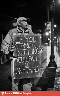 If you stand for nothing...