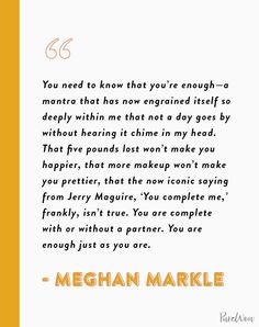 16 Meghan Markle Quotes About Work, Feminism and Staying True to Yourself family markle Be True To Yourself Quotes, Motivational Quotes, Inspirational Quotes, The Way You Are, Take Care Of Me, Work Quotes, You Are Awesome, How I Feel, Meghan Markle