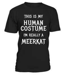 """# I'm Really a Meerkat Halloween Costume T Shirt . Special Offer, not available in shops Comes in a variety of styles and colours Buy yours now before it is too late! Secured payment via Visa / Mastercard / Amex / PayPal How to place an order Choose the model from the drop-down menu Click on """"Buy it now"""" Choose the size and the quantity Add your delivery address and bank details And that's it! Tags: DESIGNED TO BE FITTED. FOR A LOOSE FIT CONSIDER ORDERING A SIZE UP. Halloween gifts or…"""