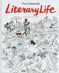 Literary Life, Posy Simmonds - Denoël Graphic