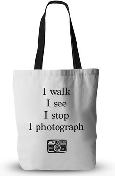 I Walk I See I Shoot Tote Bag Carry all of your belongings with you in this awesomely customized tote bag! Durable, lightweight bags of made of poly poplin fabric and have a wide cotton-webbing han Photographer Quotes, Photographer Gifts, Christmas Backdrops, Thing 1, Poplin Fabric, Photo Gifts, Walking, Reusable Tote Bags, Eat Sleep