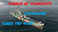 World of Warships Cleveland leads the way