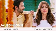 MUJHME LYRICS: This beautiful song from the movie Jalebi this song is sung by Shilpa Rao & the Music for this song is Composed by Samuel Shetty & Akanksha Nandrekar & the Lyrics for this Song is Written by Rashmi Virag. New Lyrics, Song Lyrics, Beautiful Songs, News Songs, Singing, Movies, Films, Music Lyrics, Cinema
