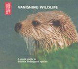 Various - Vanishing Wildlife: CD For Sale Pine Marten, White Tailed Eagle, Red Squirrel, New Forest, Endangered Species, Science And Nature, Otters, Wildlife, Otter