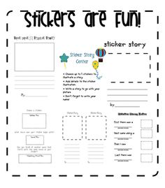 Have students create a story using stickers. This will definitely get them excited about writing!