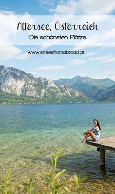 Meine Highlights in der Region Attersee Salzkammergut – smilesfromabroad - Travel Terminal 2020 Vacation Mood, Need A Vacation, Vacation Destinations, Camping Holiday, Heart Of Europe, Camping And Hiking, Weekend Trips, Outdoor Life, Bergen