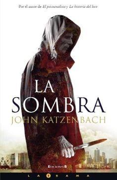 John Katzenbach: La Sombra