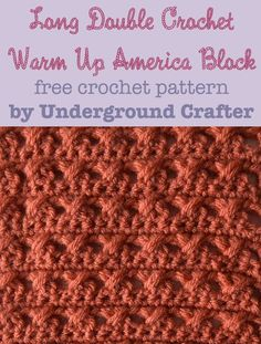 Long Double Crochet Warm Up America Block, free #crochet pattern by Marie Segares/Underground Crafter in Lion Brand Vanna's Choice Baby