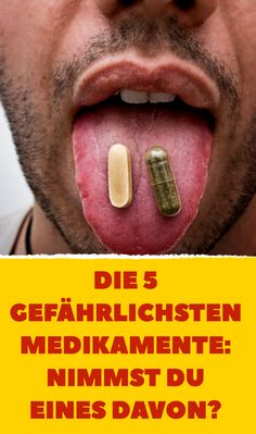 Die 5 gefährlichsten Medikamente: Nimmst du eines davon?