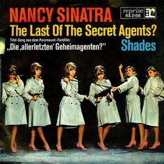 "Nancy Sinatra ""The Last of the Secret Agents?"" (1966) — German 45 rpm Record Sleeve"