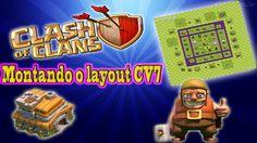 CLASH OF CLANS - MONTANDO O LAYOUT CV7