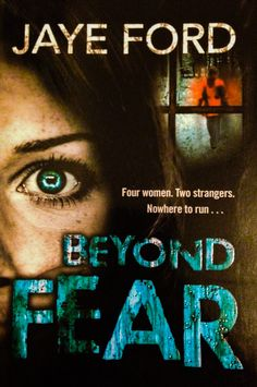 Beyond Fear by Jaye Ford. Seton Australia and very easy to read.