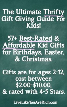 This is a 'Must-Pin' for almost 60 ideas for kids gifts that are unique, affordable, reliable, and fun. Save time looking for gifts with this list. #LiveLikeYouAreRich