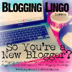 So You're a New Blogger: Lesson 1 Blogging Lingo. Get in the loop. Start blogging now! www.workwithbrandy.com to make residual income online.