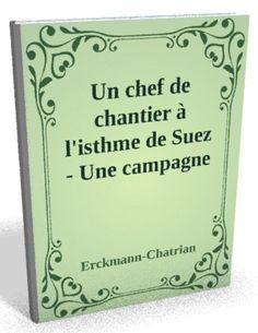 Téléchargez le sur @ebookaudio:  Un chef de chanti...   http://ebookaudio.myshopify.com/products/un-chef-de-chantier-a-listhme-de-suez-une-campagne-en-kabylie-erckmann-chatrian-livre-audio?utm_campaign=social_autopilot&utm_source=pin&utm_medium=pin  #livreaudio #shopify #ebook #epub #français
