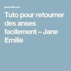 Tuto pour retourner des anses facilement – Jane Emilie