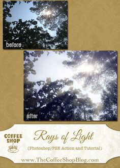 Photoshop ; The CoffeeShop Blog: CoffeeShop Rays of Light Photoshop/PSE Action!