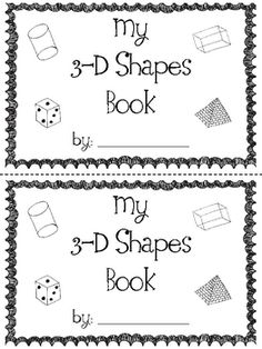 This file includes an 7 page book for your students to create about 3-D shapes. Shapes included are a cone, cube, sphere, rectangular prism, pyrami...