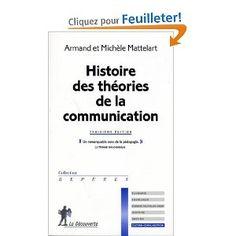 Histoire des théories de la communication: Armand Mattelart Communication, Amazon Fr, Livres, Communication Illustrations