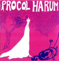 Procol Harum - Procol Harum (1967), amazing psychedelic design (the original artwork was black and white)