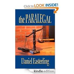 THE PARALEGAL (A Fiction Novel) Second Edition (The Paralegal - P.I.)