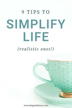 The journey to simple living is actually not so simple. Here are 9 realistic but effective tips to get you started on simplifying your life. #simpleliving #simplify