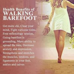 Health Benefits of Bare Foot Walking