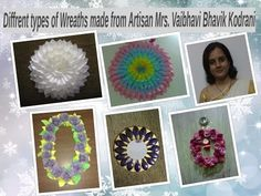 Different types of wreath made from Artisan: Mrs. Vaibhavi Thacker Kodrani  follow this link