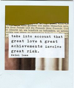 Love this quote from the Dalai Lama...and it's a Polaroid.