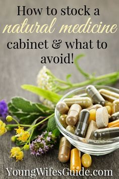 stock a natural medicine cabinet and what to avoid - herbs, essential oils, vitamins & more!How to stock a natural medicine cabinet and what to avoid - herbs, essential oils, vitamins & more! Holistic Remedies, Homeopathic Remedies, Natural Health Remedies, Natural Cures, Natural Healing, Natural Medicine, Herbal Medicine, Holistic Medicine, Équilibrer Les Hormones