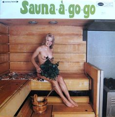 Find a Jaakko Salo Orchestra* - Sauna-À-Go-Go first pressing or reissue. Complete your Jaakko Salo Orchestra* collection. Shop Vinyl and CDs. Cover Art, Lp Cover, Vinyl Cover, Worst Album Covers, Cool Album Covers, Lps, Bad Album, Vintage Records, Piece Of Music