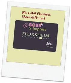 #Win a $60 Florsheim shoes Gift Card!