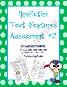 Nonfiction Text Features Assessment #2 (3rd & 4th Common Core) from Copeland's Got Class in 3rd on TeachersNotebook.com (3 pages)  - Nonfiction Text Features Assessment #2 (Common Core 3rd & 4th Grade)