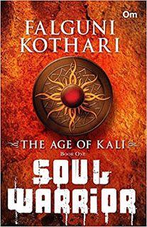 Book Blast: Soul Warrior by Falguni Kothari - http://www.theloopylibrarian.com/book-blast-soul-warrior-falguni-kothari/