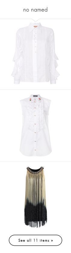 """no named"" by tugce-cokan ❤ liked on Polyvore featuring tops, white, long sleeve cotton shirts, ruffle sleeve shirt, long sleeve tops, long sleeve shirts, white ruffle shirt, white cotton tops, sleeveless button-down shirts and cotton sleeveless tops"