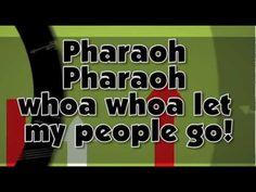 "Sunday School Ministry (playlist)  ""Pharaoh Pharaoh Let My People Go"""